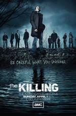Убийство / The Killing (2011)