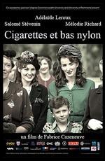Сигареты и нейлоновые чулки