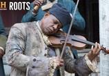 Сериал Корни / Roots (2016) - cцена 3