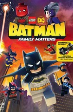 LEGO DC: Бэтмен — Семейные дела / Lego DC Batman: Family Matters (2019)
