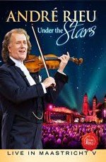 Andre Rieu: Under the Stars: Live in Maastricht