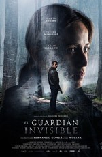 Невидимый страж / El guardián invisible (2017)