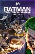 Бэтмен: Долгий Хэллоуин. Часть 1 / Batman: The Long Halloween, Part One (2021)