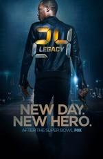 24 часа: Наследие / 24: Legacy (2017)