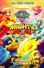 Щенячий патруль: Мегащенки / Paw Patrol: Mighty Pups (2019)