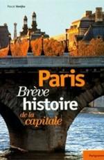 Париж: История одной столицы