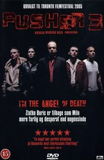 Дилер 3 / Pusher III I'm the Angel of Death (2005)