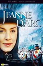 Жанна д`Арк. Власть и невинность / Jeanne d'Arc, le pouvoir de l'innocence (1989)