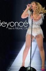 Beyonce - Live In Atlantic City