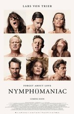 Нимфоманка / Nymphomaniac (2014)