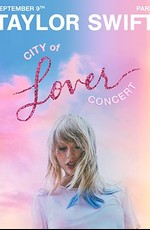 Taylor Swift - City of Lover Concert