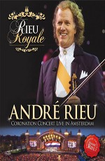 Andre Rieu - Coronation Concert Live in Amsterdam