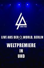 Linkin Park - Live at O2 World: Berlin