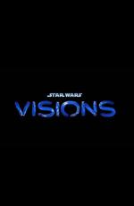 Звездные войны: Видения / Star Wars: Visions (2021)