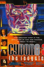 Киборг 3: Переработчик / Cyborg 3: The Recycler (1994)