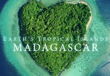 Сцена из фильма Тропические островки Земли / Earth's Tropical Islands (2020) Тропические островки Земли сцена 1