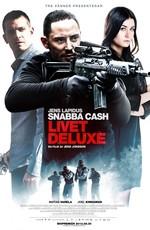 Шальные деньги: Роскошная жизнь / Snabba cash - Livet deluxe (2013)