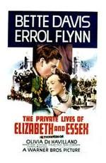 Частная жизнь Елизаветы и Эссекса / The Private Lives of Elizabeth and Essex (1939)