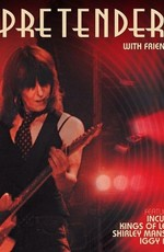 The Pretenders: With Friends