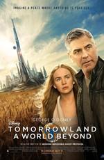 Земля Будущего: Дополнительные материалы / Tomorrowland: Bonuces (2015)