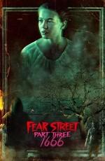 Улица страха. Часть 3: 1666 / Fear Street Part Three: 1666 (2021)