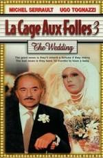 Клетка для чудаков 3 - Свадьба / La Cage Aux Folles 3 - Elles Se Marient (1985)