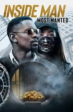 Информатор / Inside Man: Most Wanted (2019)