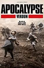 Апокалипсис Первой мировой: Верден
