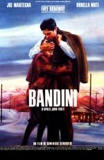 Подожди до весны, Бандини / Wait Until Spring, Bandini (1989)
