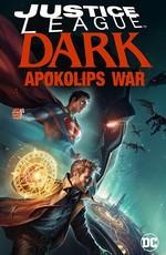 Темная лига справедливости: Война Апоколипса / Justice League Dark: Apokolips War (2020)