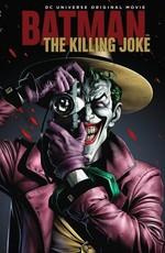 Бэтмен: Убийственная шутка / Batman: The Killing Joke (2016)