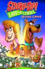 Скуби-Ду!: Олимпийские игры, Забавные состязания / Scooby-Doo! Laff-A-Lympics: Spooky Games (2012)