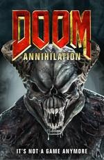 Doom: Аннигиляция / Doom: Annihilation  (2019)