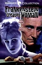 Франкенштейн создал женщину / Frankenstein Created Woman (1967)