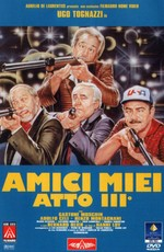 Мои друзья, часть 3 / Amici miei - Atto III° (1985)