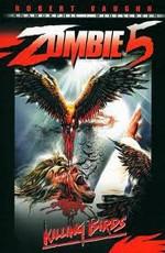 Зомби 5: Смертоносные птицы / Killing birds - Raptors (1988)