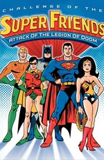 Вызов Супердрузей. Лига справедливости против Легиона гибели / Challenge of the Superfriends. Justice League vs. Legion Of Doom (1978)