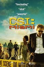Место преступления: Майами / CSI: Miami (2002)