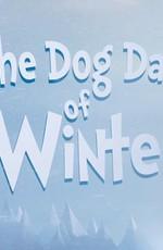 Собачий холод / The Dog Days of Winter (2019)