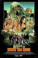 Атомная школа: Возвращение / Return to Nuke 'Em High Volume 1 (2013)