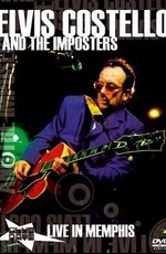 Elvis Costello And The Imposters: Live in Memphis