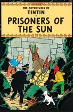 Приключения Тинтина: Узники Солнца / The Adventures of Tintin: Prisoners of the Sun (2022)