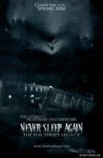 Больше никогда не спи: Наследие улицы Вязов / Never Sleep Again: The Elm Street Legacy (2010)