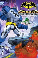 Безграничный Бэтмен: Роботы против мутантов / Batman Unlimited: Mechs vs. Mutants (2016)