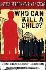 Кто может убить ребенка?