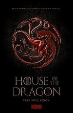 Дом дракона / House of the Dragon (2021)