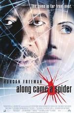 И пришёл паук / Along Came a Spider (2001)