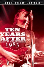 Ten Years After Live at Marquee 1983